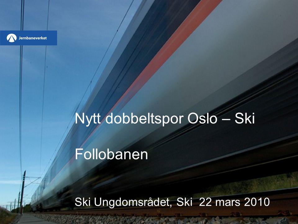 Nytt dobbeltspor Oslo – Ski Follobanen