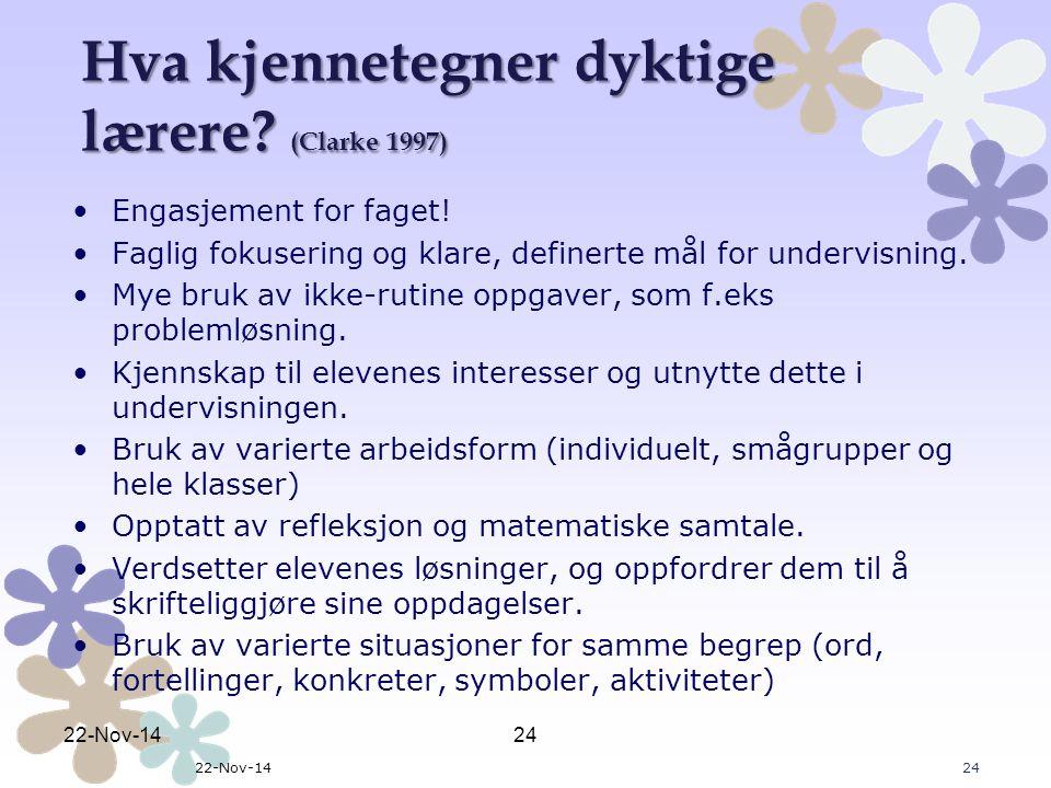 Hva kjennetegner dyktige lærere (Clarke 1997)
