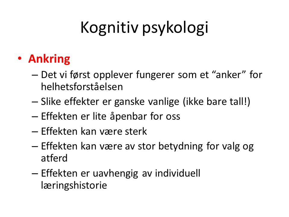 Kognitiv psykologi Ankring