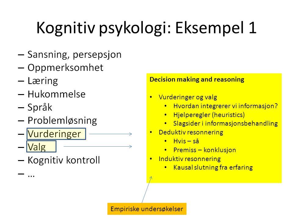 Kognitiv psykologi: Eksempel 1