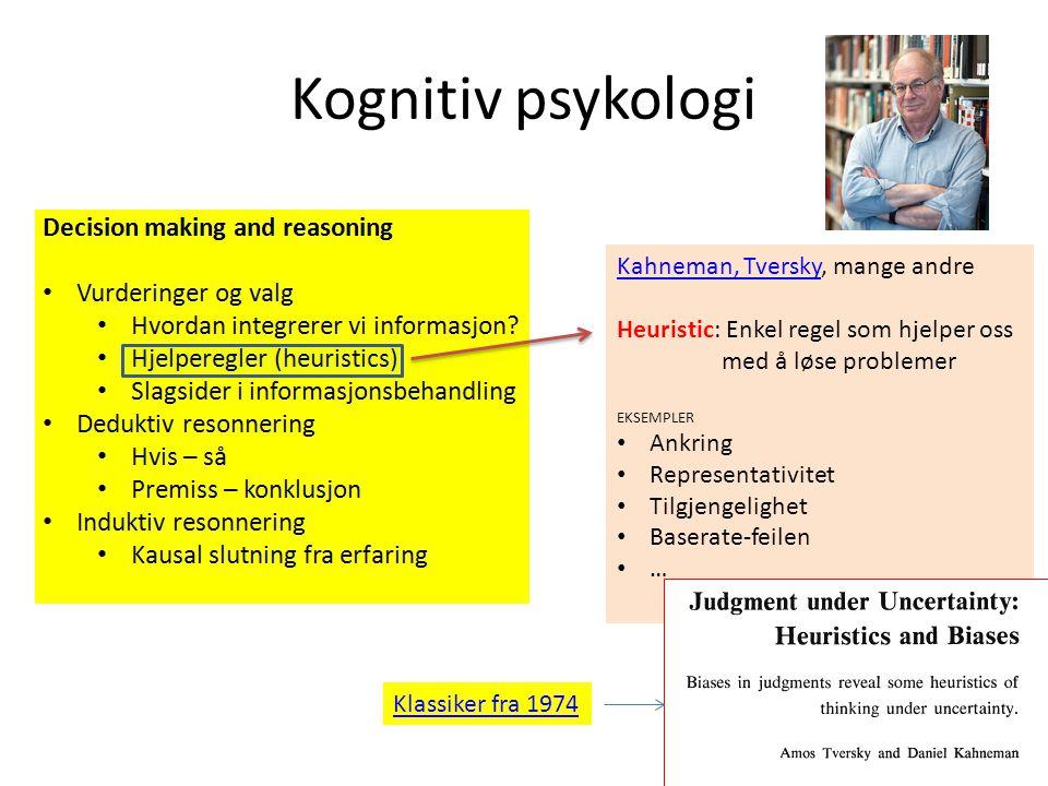 Kognitiv psykologi Kahneman, Tversky, mange andre