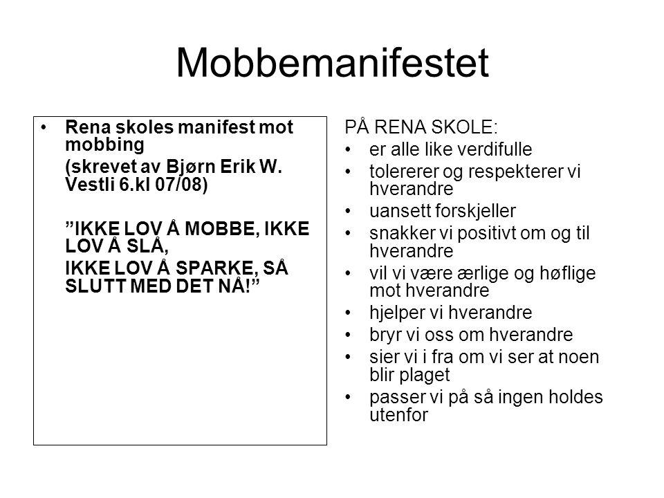 Mobbemanifestet Rena skoles manifest mot mobbing
