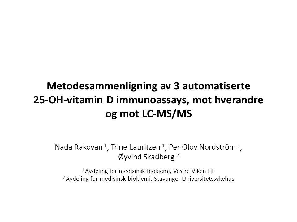 Metodesammenligning av 3 automatiserte 25-OH-vitamin D immunoassays, mot hverandre og mot LC-MS/MS