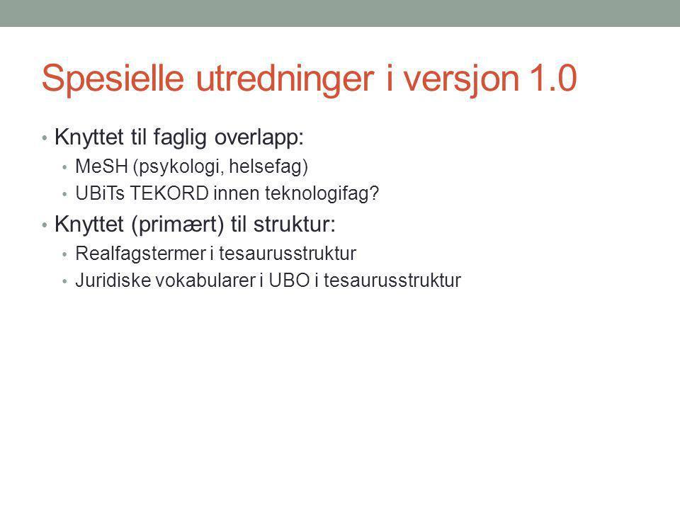 Spesielle utredninger i versjon 1.0