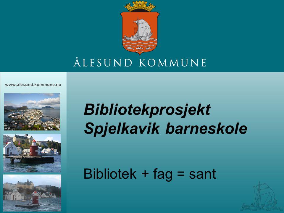 Bibliotekprosjekt Spjelkavik barneskole