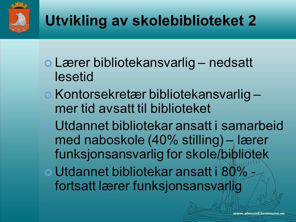 Utvikling av skolebiblioteket 2