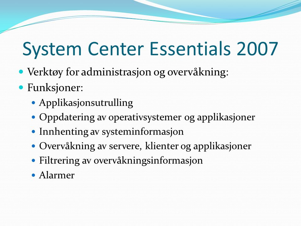 System Center Essentials 2007