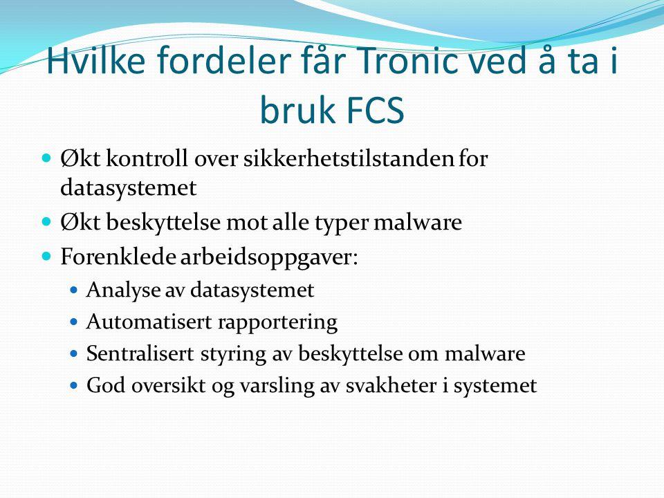 Hvilke fordeler får Tronic ved å ta i bruk FCS