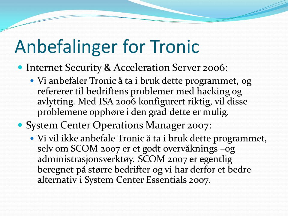 Anbefalinger for Tronic