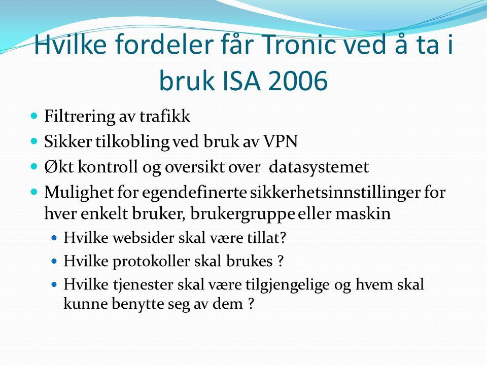 Hvilke fordeler får Tronic ved å ta i bruk ISA 2006