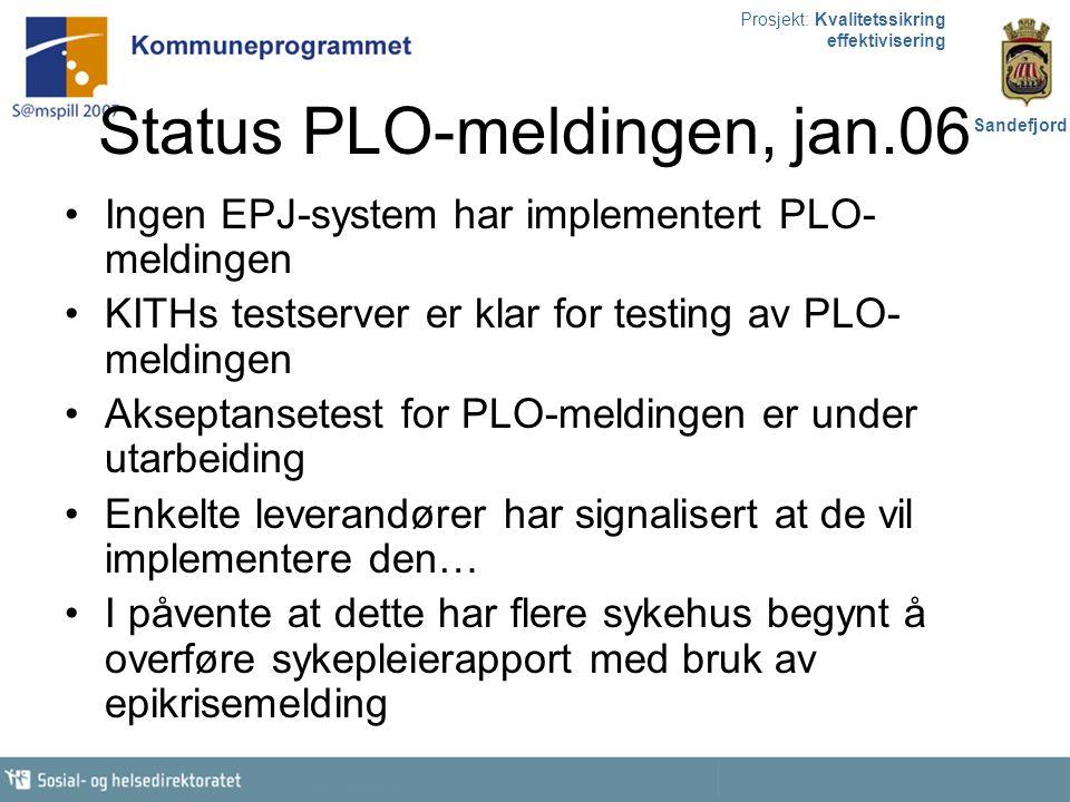 Status PLO-meldingen, jan.06