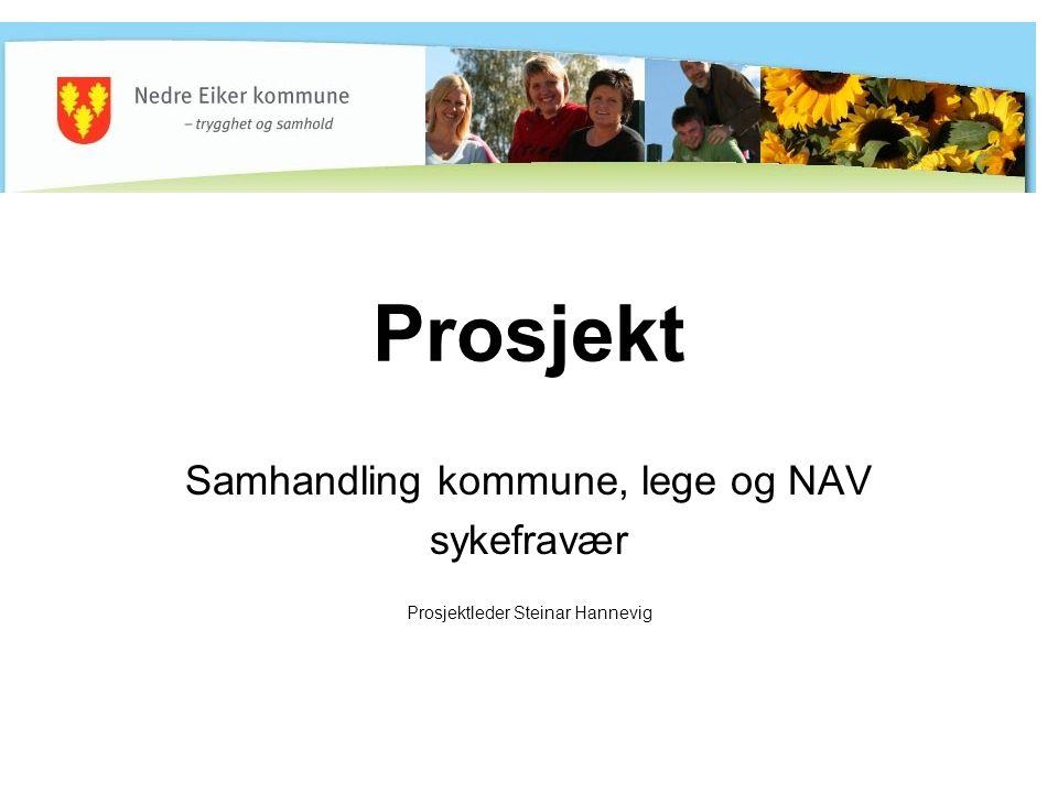 Prosjekt Samhandling kommune, lege og NAV sykefravær