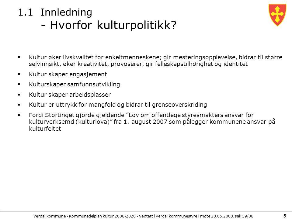 1.1 Innledning - Hvorfor kulturpolitikk
