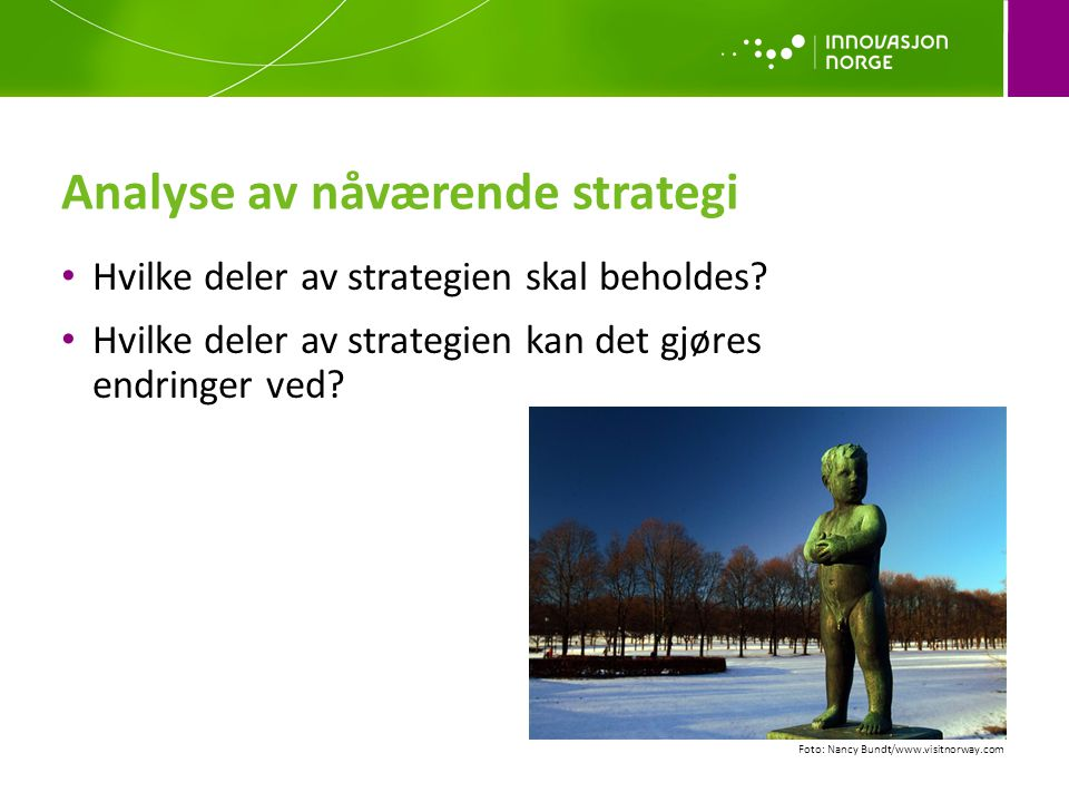Analyse av nåværende strategi