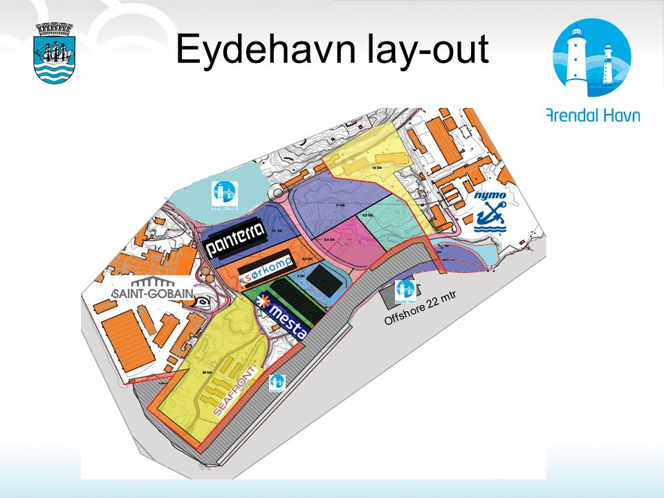 Eydehavn lay-out Offshore 22 mtr