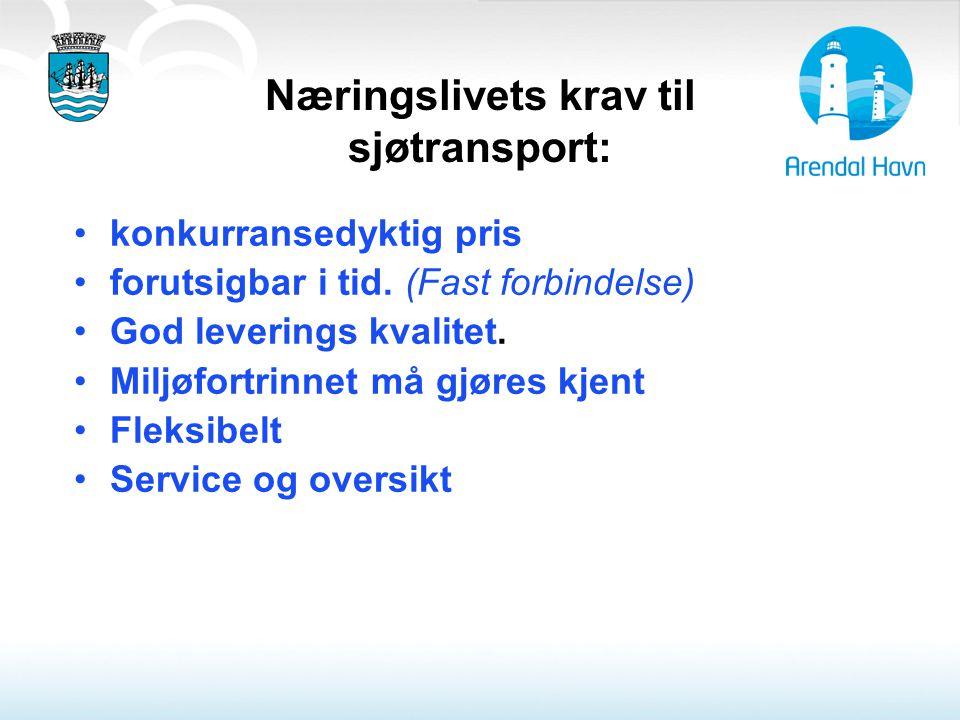 Næringslivets krav til sjøtransport: