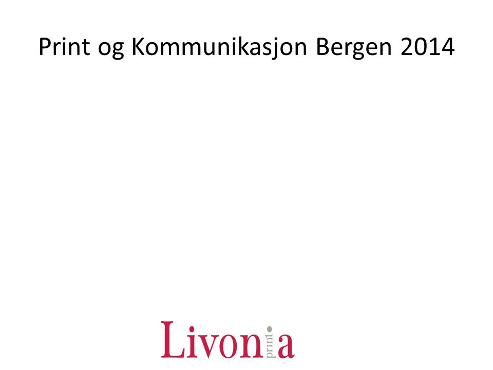 Print og Kommunikasjon Bergen 2014