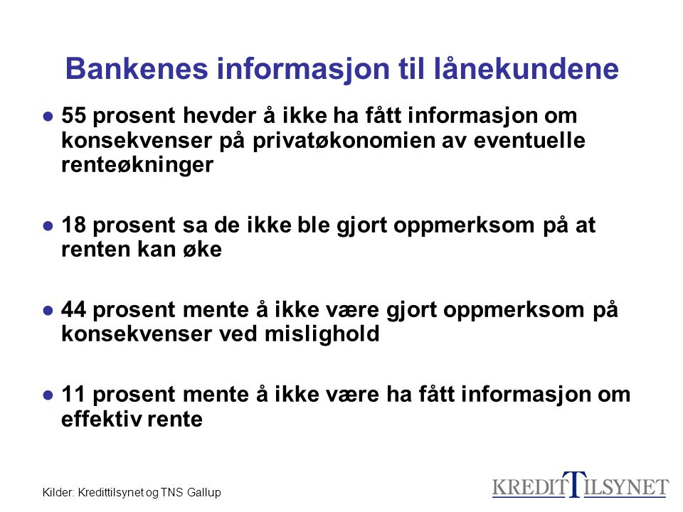 Bankenes informasjon til lånekundene