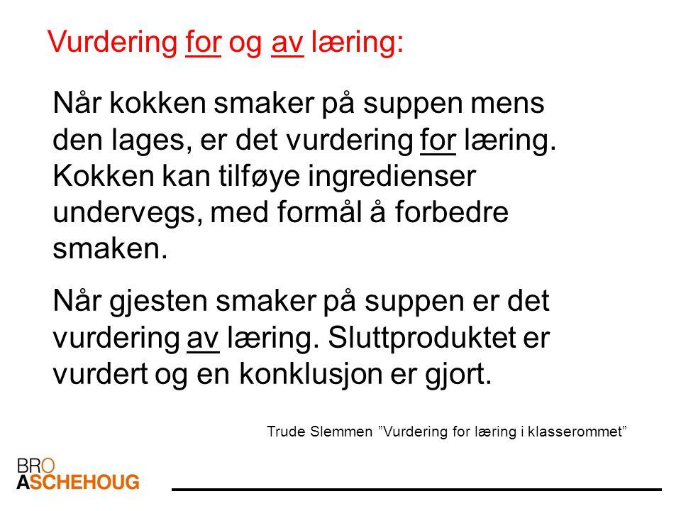 Vurdering for og av læring: