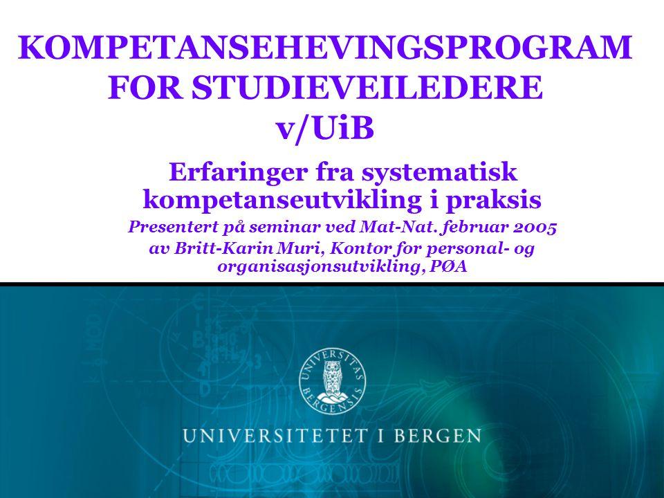 KOMPETANSEHEVINGSPROGRAM FOR STUDIEVEILEDERE v/UiB