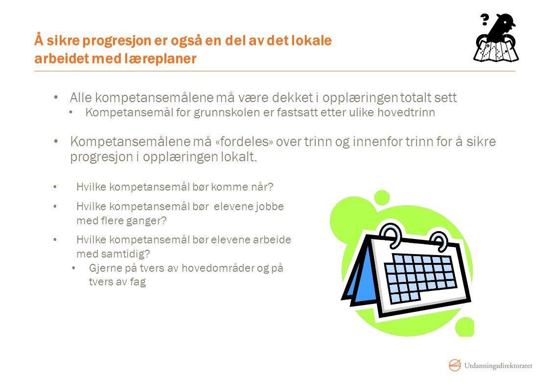 Å sikre progresjon er også en del av det lokale arbeidet med læreplaner