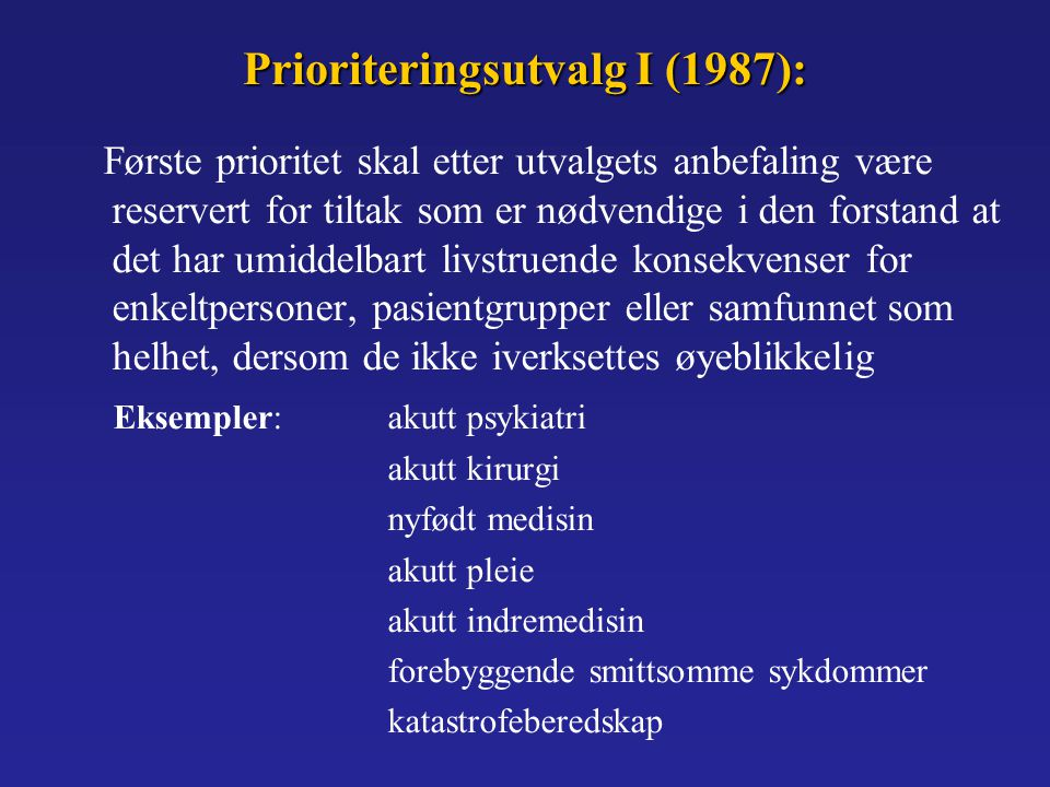 Prioriteringsutvalg I (1987):