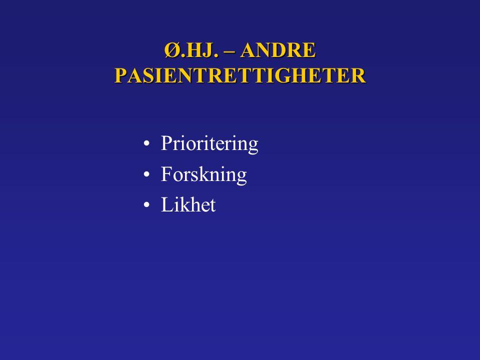Ø.HJ. – ANDRE PASIENTRETTIGHETER