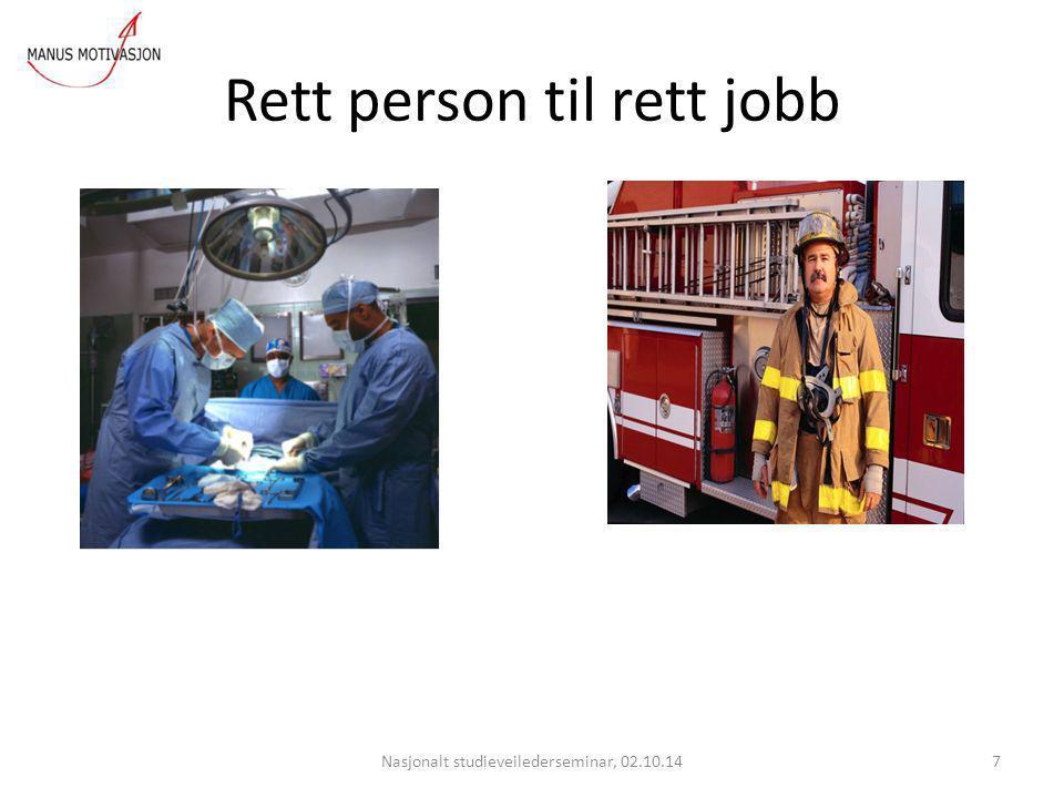 Rett person til rett jobb
