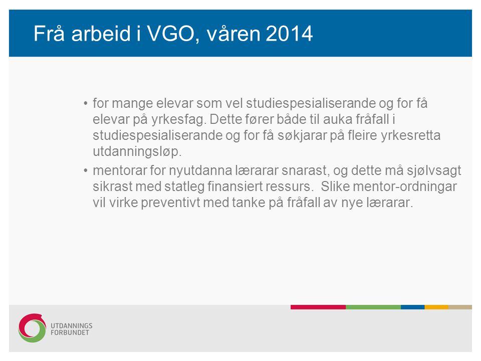 Frå arbeid i VGO, våren 2014