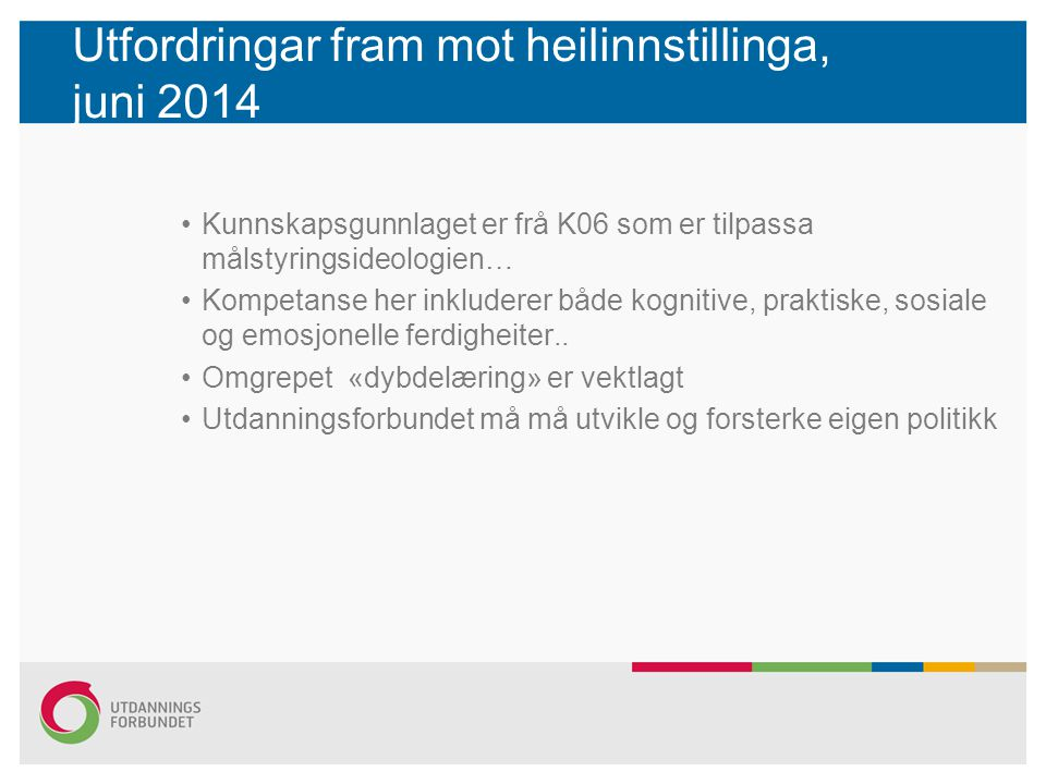 Utfordringar fram mot heilinnstillinga, juni 2014