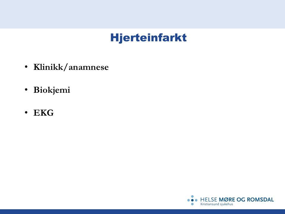 Hjerteinfarkt Klinikk/anamnese Biokjemi EKG