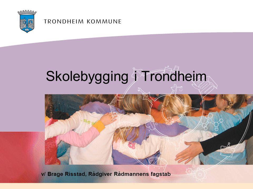 Skolebygging i Trondheim