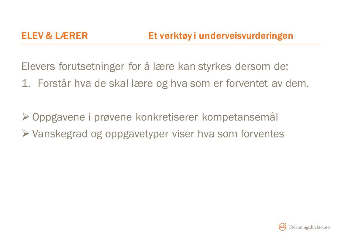 ELEV & LÆRER Et verktøy i underveisvurderingen