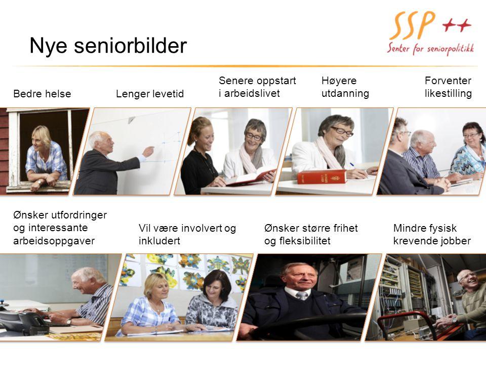 Nye seniorbilder Senere oppstart i arbeidslivet Høyere utdanning