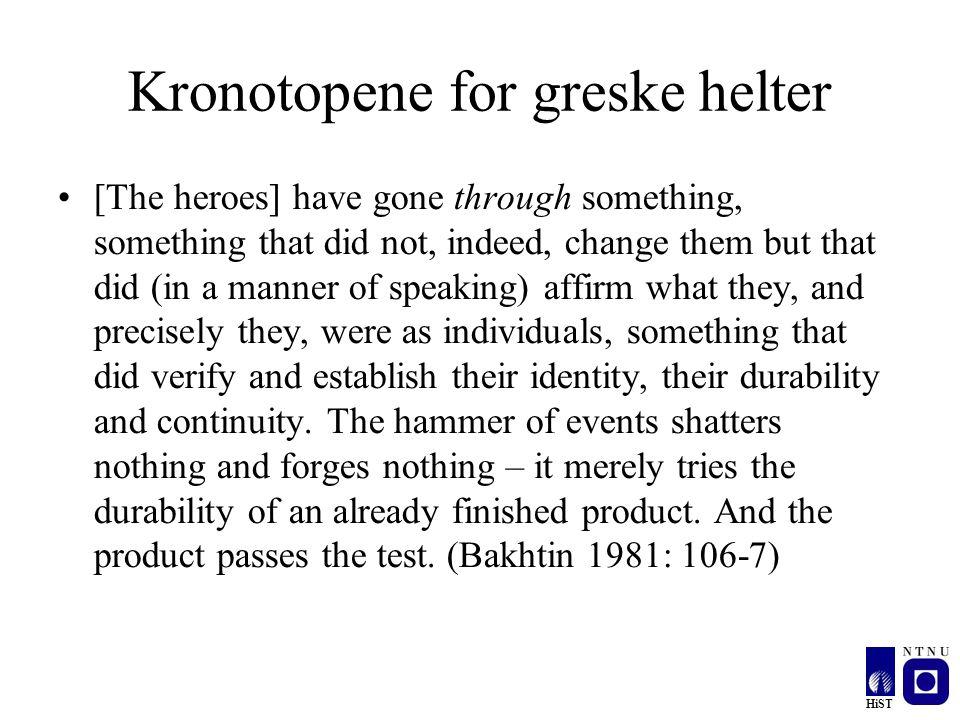 Kronotopene for greske helter