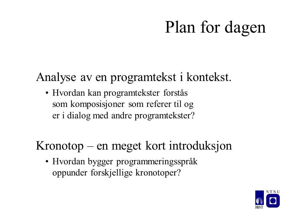 Plan for dagen Analyse av en programtekst i kontekst.