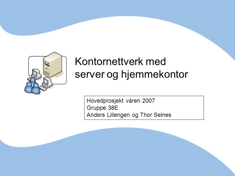 Kontornettverk med server og hjemmekontor