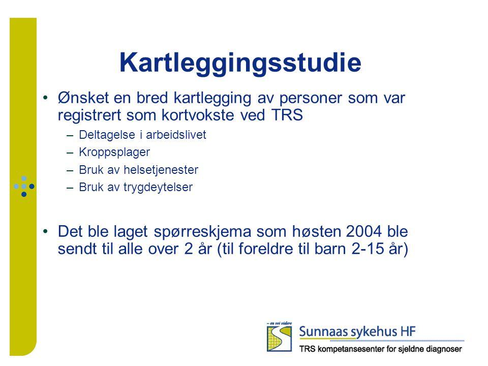 Kartleggingsstudie Ønsket en bred kartlegging av personer som var registrert som kortvokste ved TRS.