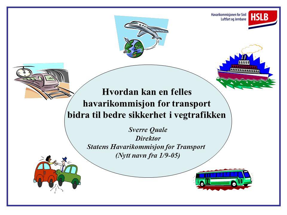 havarikommisjon for transport bidra til bedre sikkerhet i vegtrafikken