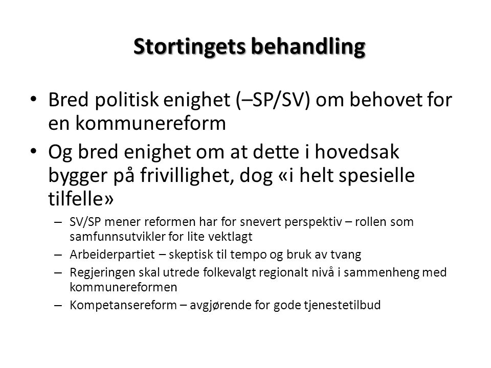 Stortingets behandling