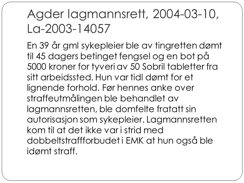 Agder lagmannsrett, 2004-03-10, La-2003-14057
