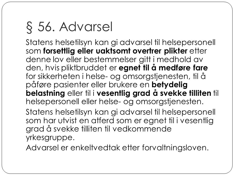 § 56. Advarsel