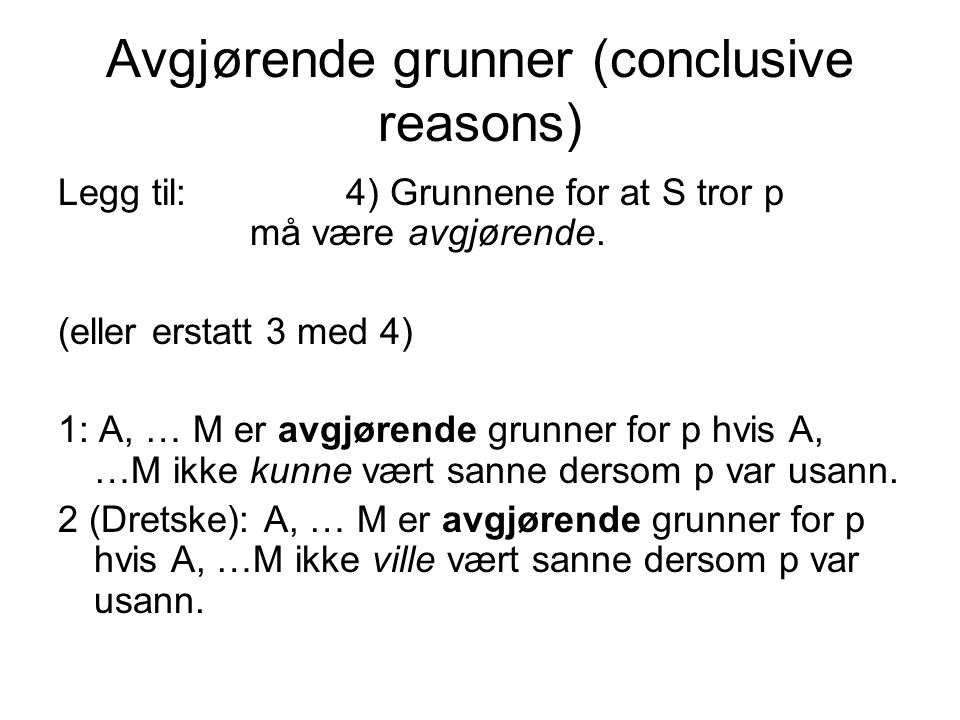 Avgjørende grunner (conclusive reasons)