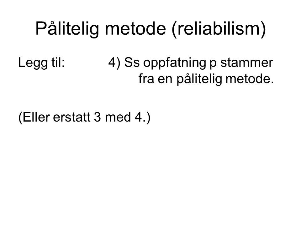 Pålitelig metode (reliabilism)