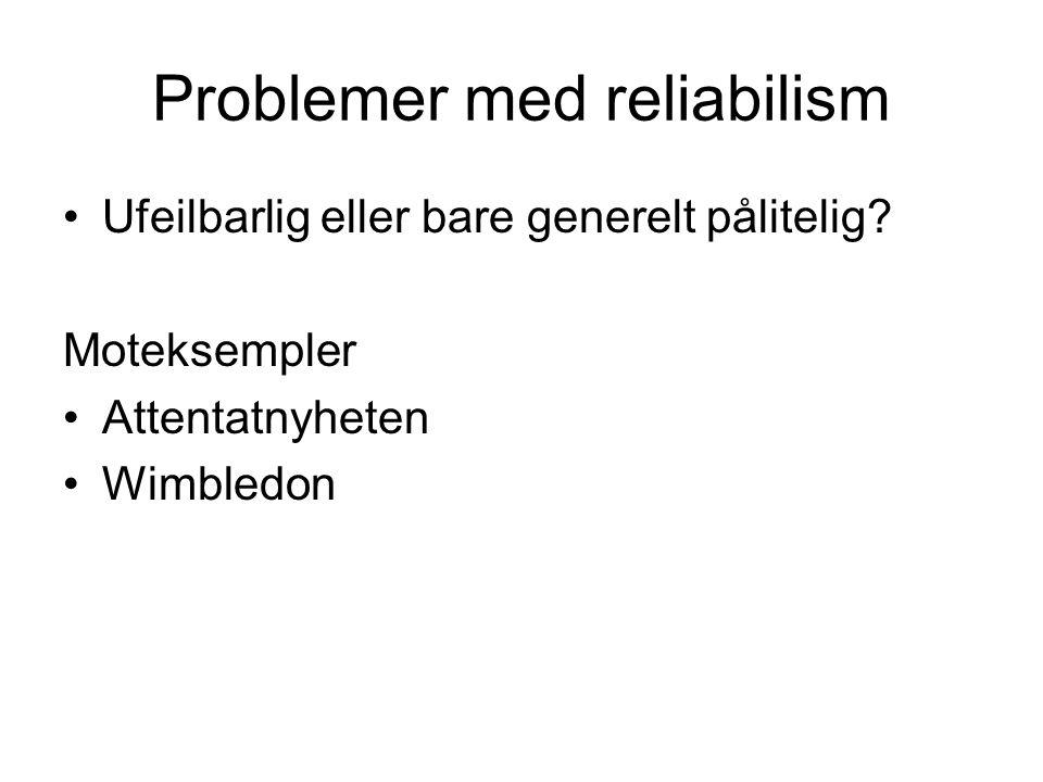 Problemer med reliabilism