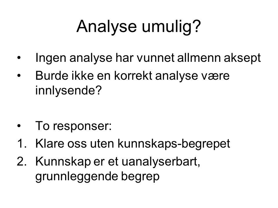 Analyse umulig Ingen analyse har vunnet allmenn aksept