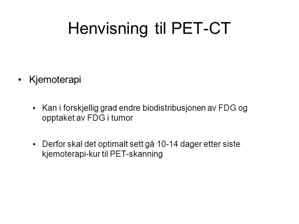 Henvisning til PET-CT Kjemoterapi