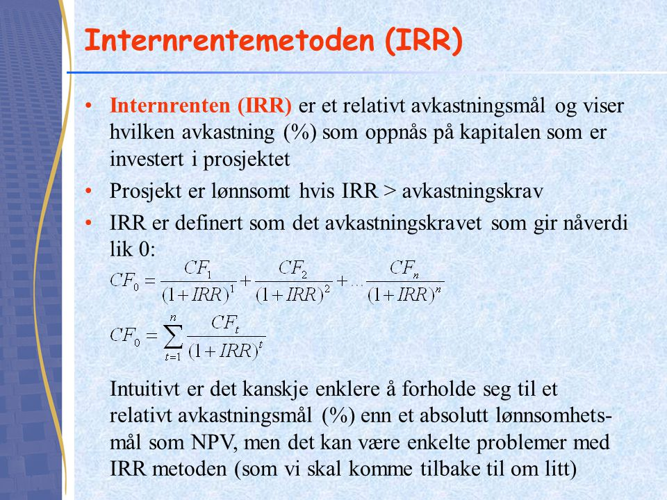 Internrentemetoden (IRR)