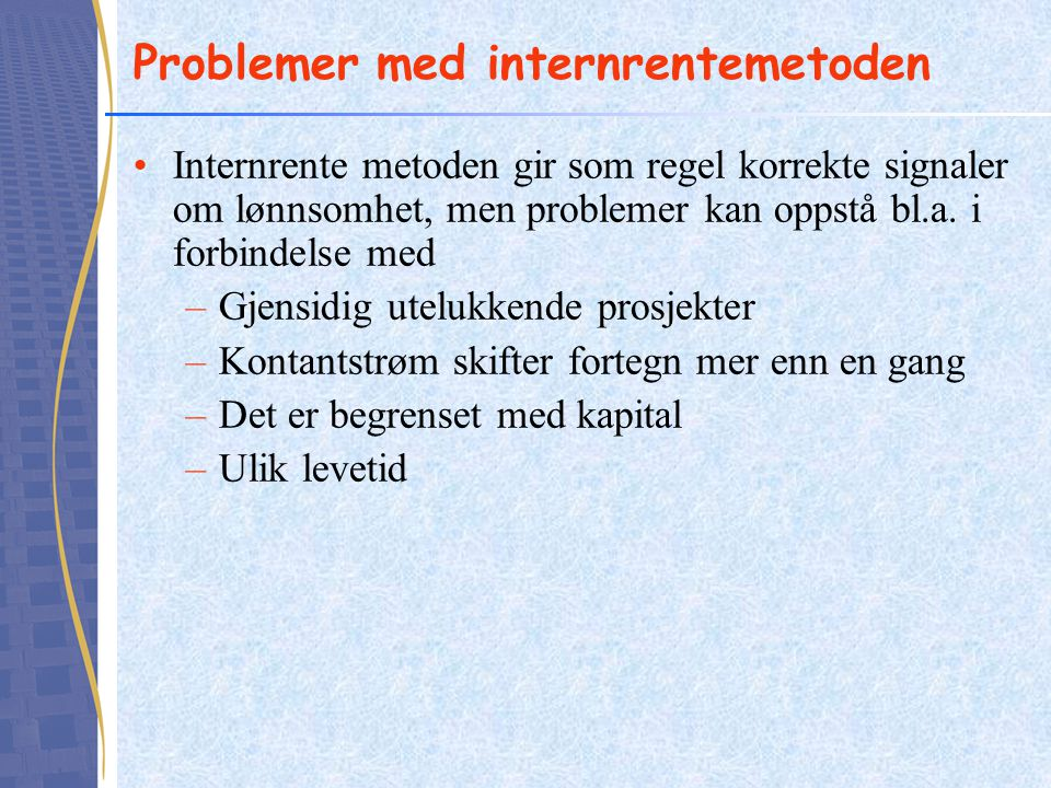 Problemer med internrentemetoden