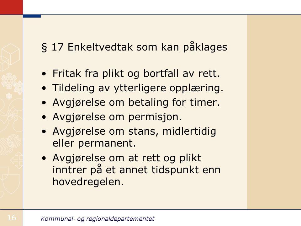 § 17 Enkeltvedtak som kan påklages